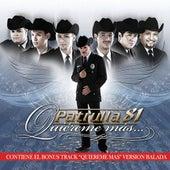 Quiéreme Más by Patrulla 81