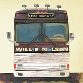 Lost Highway von Willie Nelson