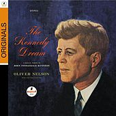 The Kennedy Dream by Oliver Nelson
