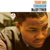 Today And Tomorrow by McCoy Tyner