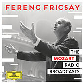 The Mozart Radio Broadcasts von Ferenc Fricsay