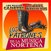 Los Patrones De La Musica Nortenas by Various Artists