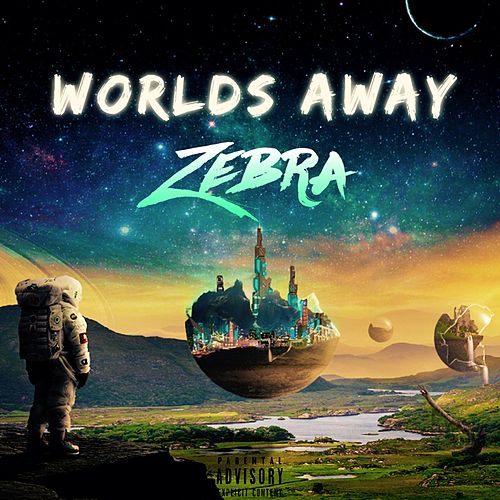 Worlds Away by Zebra