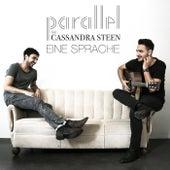 Eine Sprache (feat. Cassandra Steen) von Parallel