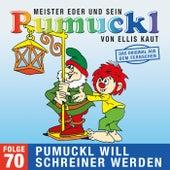 70: Pumuckl will Schreiner werden (Das Original aus dem Fernsehen) von Pumuckl