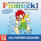 74: Das Parfümfläschchen (Das Original aus dem Fernsehen) von Pumuckl