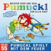 55: Pumuckl spielt mit dem Feuer (Das Original aus dem Fernsehen) von Pumuckl