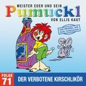 71: Der verbotene Kirschlikör (Das Original aus dem Fernsehen) von Pumuckl