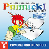 06: Pumuckl und die Schule (Das Original aus dem Fernsehen) von Pumuckl