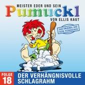 18: Der verhängnisvolle Schlagrahm (Das Original aus dem Fernsehen) von Pumuckl