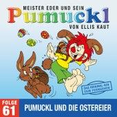 61: Pumuckl und die Ostereier (Das Original aus dem Fernsehen) von Pumuckl