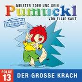 13: Der große Krach (Das Original aus dem Fernsehen) von Pumuckl