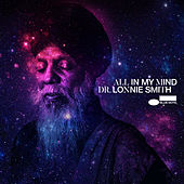 All In My Mind by Dr. Lonnie Smith