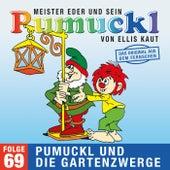 69: Pumuckl und die Gartenzwerge (Das Original aus dem Fernsehen) von Pumuckl