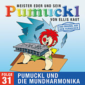 31: Pumuckl und die Mundharmonika (Das Original aus dem Fernsehen) von Pumuckl