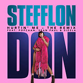 Hurtin' Me (The Remix) by Stefflon Don