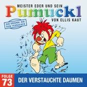 73: Der verstauchte Daumen (Das Original aus dem Fernsehen) von Pumuckl