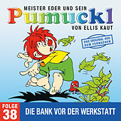 38: Die Bank vor der Werkstatt (Das Original aus dem Fernsehen) von Pumuckl