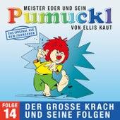 14: Der große Krach und seine Folgen (Das Original aus dem Fernsehen) von Pumuckl