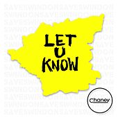 Let U Know by Chaney
