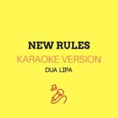 New Rules (Originally by Dua Lipa) (Karaoke Version) by JMKaraoke