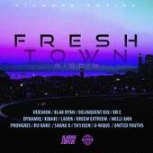 Fresh Town Riddim by Various Artists
