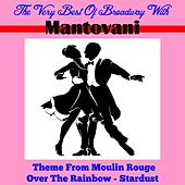 The Very Best of Broadway with Montovani by Montovani