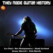 They Made Guitar History de Various Artists
