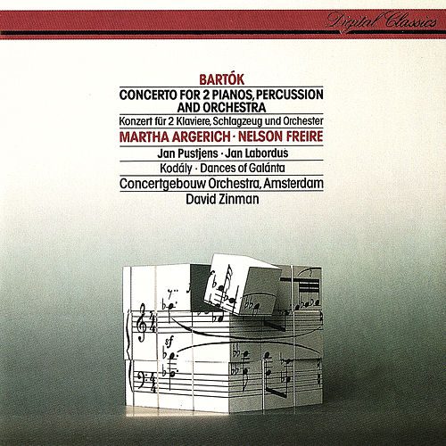 Bartók: Concerto For 2 Pianos, Percussion & Orchestra / Kodály: Dances Of Galánta by David Zinman