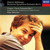 Chopin: Piano Concerto No. 1; Andante spianato & Grande Polonaise; Variations on
