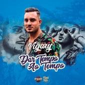 Dar Tempo Ao Tempo by MC Vigary