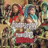 Tribo Das Danadas by Mc Zaac & Mc Jerry
