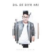 Dil De Diya Hai by Rahul Jain