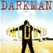 Worldwide by Darkman