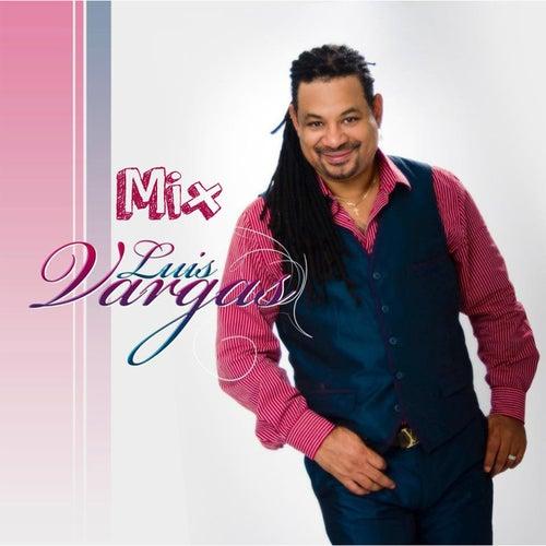 Mix Luis Vargas by Luis Vargas