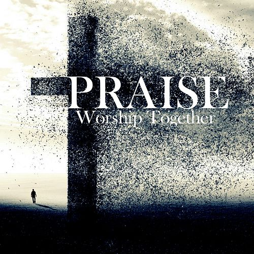 Praise by Worship Together