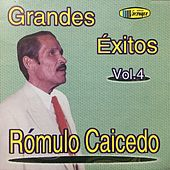 Grandes Éxitos (Vol. 4) by Rómulo Caicedo