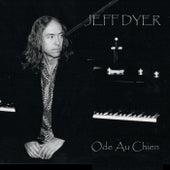 Ode Au Chien by Jeff Dyer