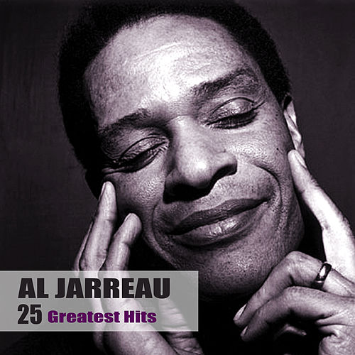 25 Greatest Hits von Al Jarreau