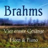 Brahms: Vier ernste Gesänge, Op. 121 von Daniel Brandell