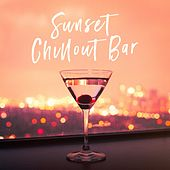 Sunset Chillout Bar by Various Artists