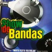 Show de Bandas, Vol. 9 de Various Artists