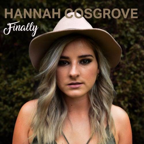 Finally by Hannah Cosgrove