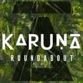 Roundabout by Karuna