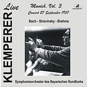 Klemperer Live: Munich, Vol. 3 — Bach, Brahms & Stravinsky (Historical Recordings) by Various Artists