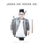 Jaadu Hai Nasha Hai by Rahul Jain