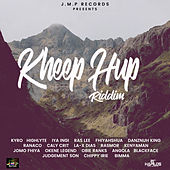 Kheep up Riddim by Various Artists