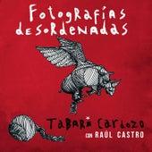 Fotografías Desordenadas de Tabaré Cardozo
