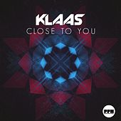 Close to You by Klaas
