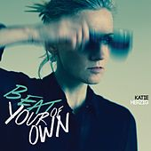Beat of Your Own by Katie Herzig